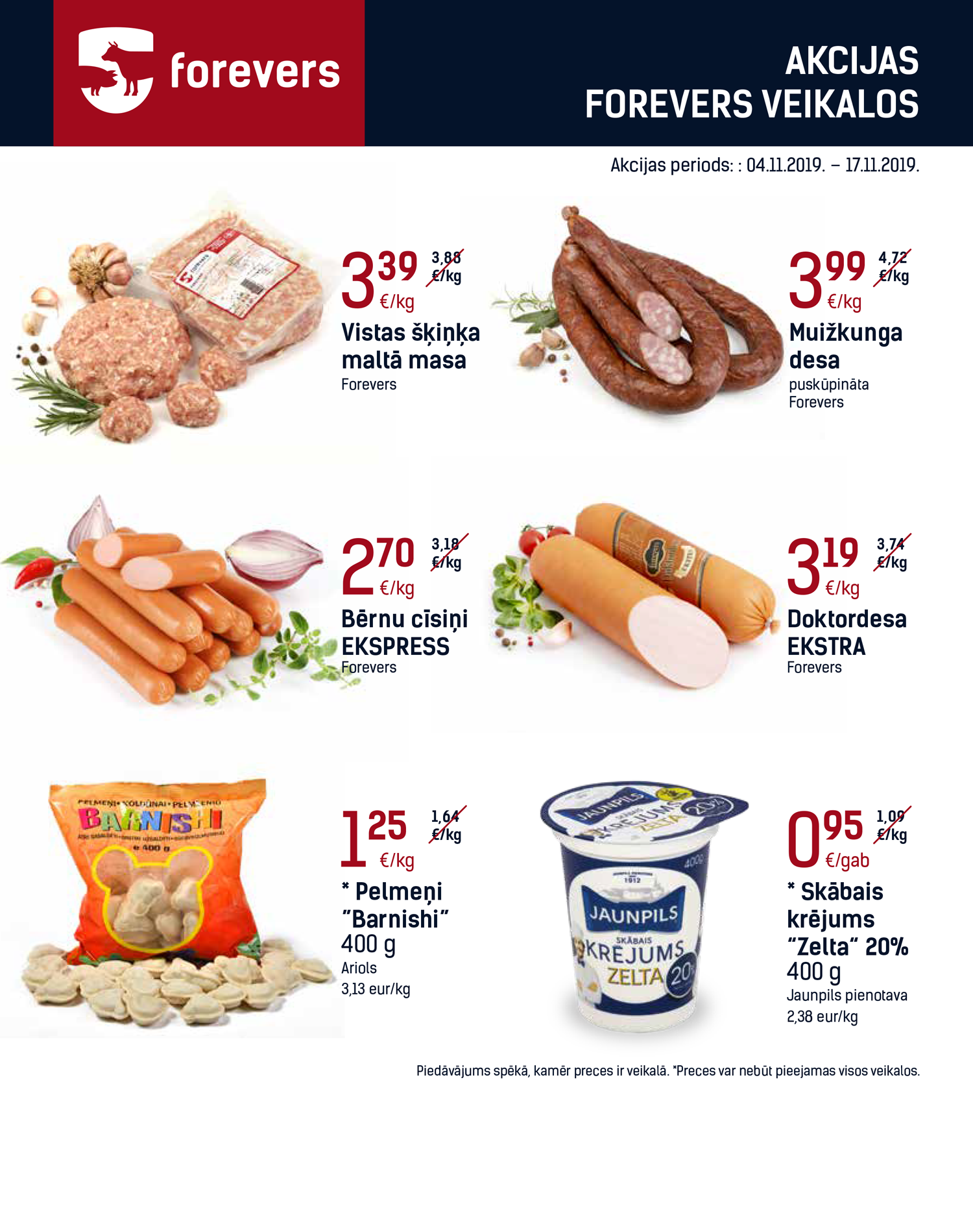 Akcijas   Forevers - lielākais gaļas produktu ražotājs Latvijā