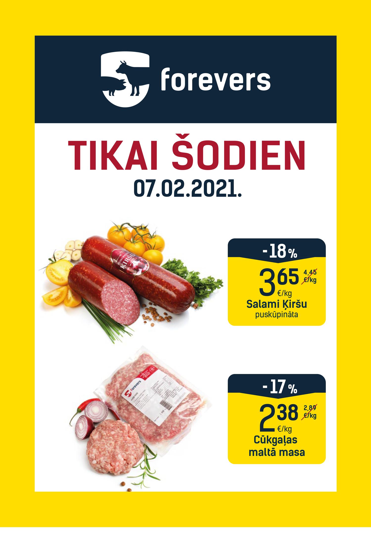 AKCIJA: TIKAI ŠODIEN   Forevers - lielākais gaļas produktu ...